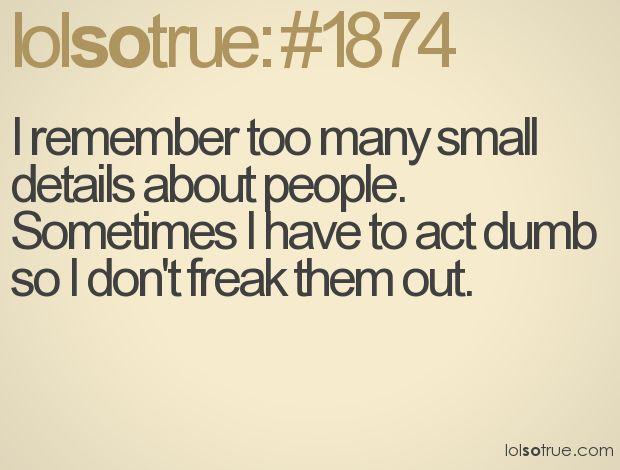 Gah! It's so true