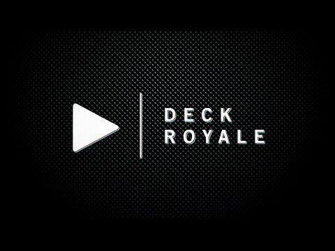 Deck Royale | Iscriviti al canale - YouTube