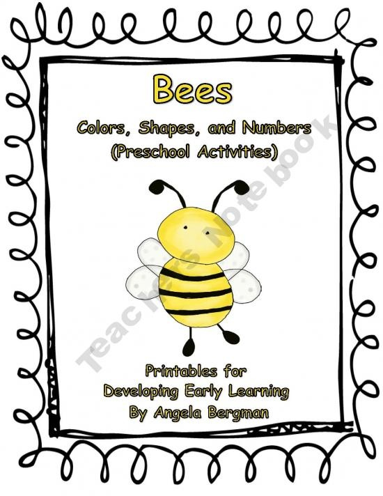 Bees Color Shapes And Numbers Preschool Activities A Bee Themed Printable For Developing Early Learning Pages Included Are Three Counting