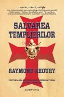 Raymond Khoury - Salvarea templierilor