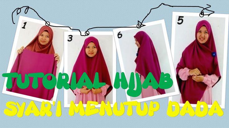 Tutorial Hijab Syar'i Menutupi Dada