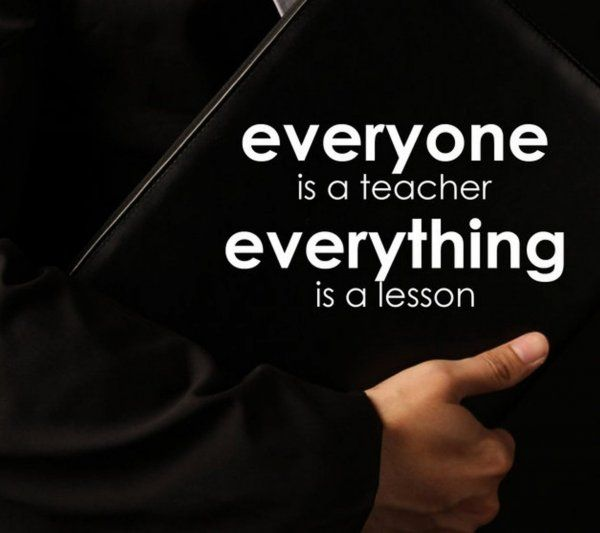 Image result for everyone is a teacher