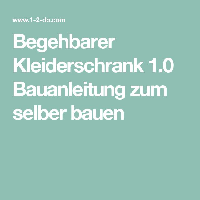 25 best ideas about begehbarer kleiderschrank selber bauen on pinterest selber bauen. Black Bedroom Furniture Sets. Home Design Ideas