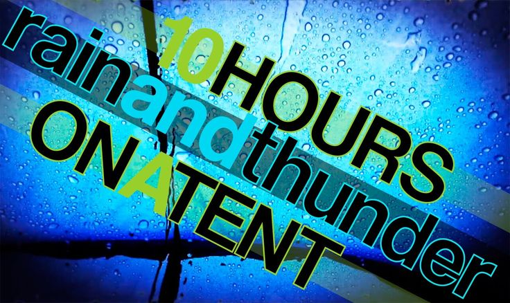 10 Hours Rain and Thunder Sounds on a Tent - Rainfall and Thunderstorm HD