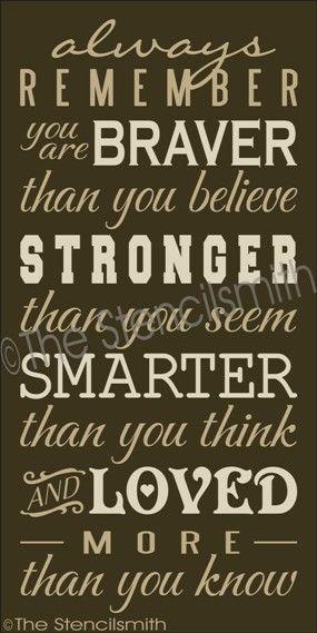 1868 - Always Remember you are-Always Remember you are stencil braver than stronger smarter loved believe think seem know winnie po