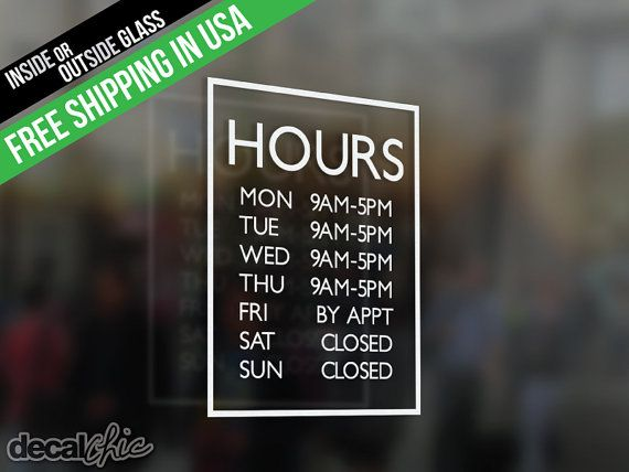Best Business Hours Decals Images On Pinterest Window Decals - Window clings custom business