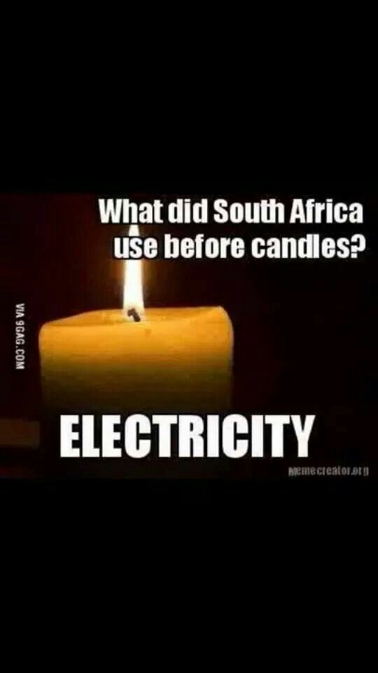 On the funny side: What did #South #Africa use before candles? ... #ELECTRICITY