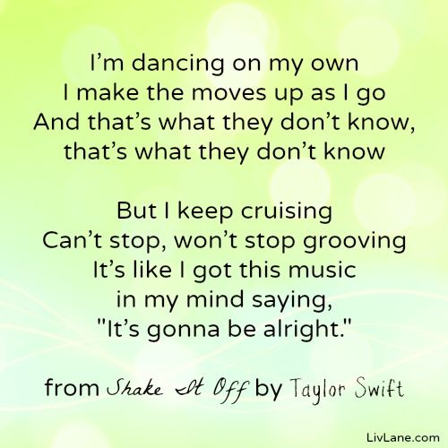 25 best ideas about shake it off lyrics on pinterest