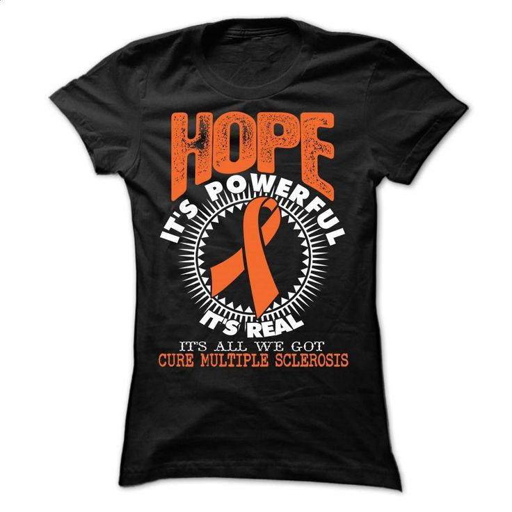 Hope1 Multiple Sclerosis T Shirts, Hoodies, Sweatshirts - #teestars #cool t shirts for men. GET YOURS => https://www.sunfrog.com/LifeStyle/Hope1--Multiple-Sclerosis-Ladies.html?60505