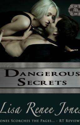 Dangerous Secrets chapter one -- Tall, Dark, and Deadly series - LisaReneeJones