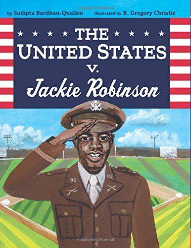 The United States v. Jackie Robinson | MAIN Juvenile GV865.R6 B38 2018  check availability @ https://library.ashland.edu/search/i?SEARCH=9780062287847