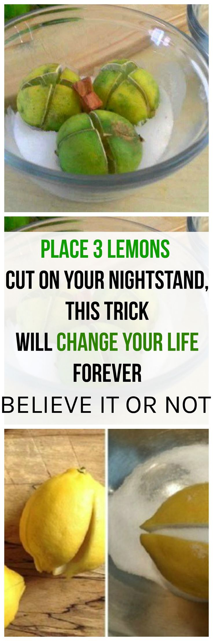 PLACE THREE LEMONS CUT ON YOUR NIGHTSTAND, THIS TRICK WILL CHANGE YOUR LIFE FOREVER, BELIEVE IT OR NOT!!