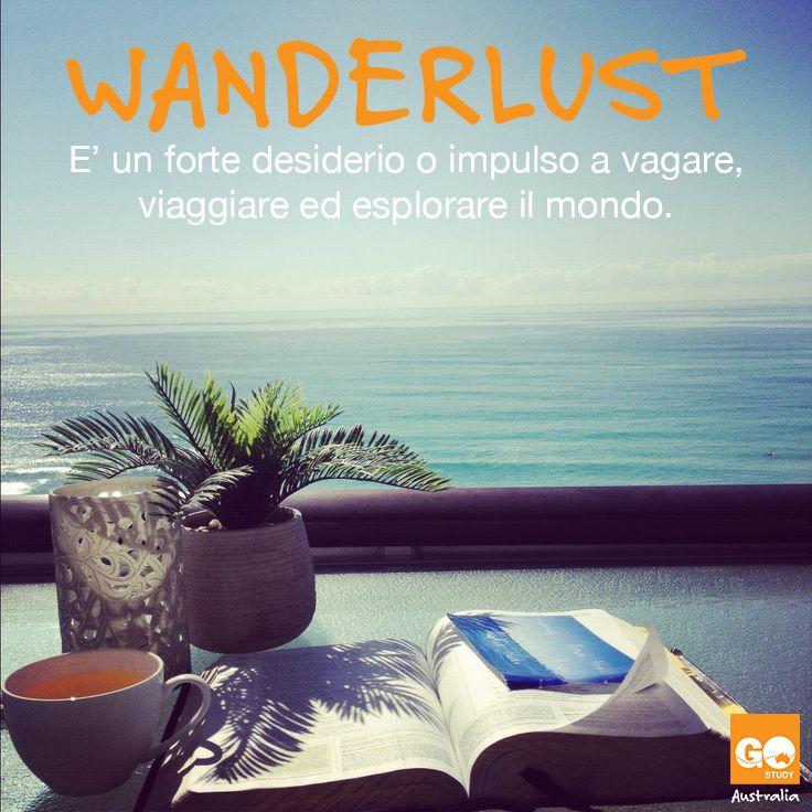 Wanderlust - è un forte desiderio o impulso a vagare, viaggiare ed esplorare il mondo.  #citazioni #italiano