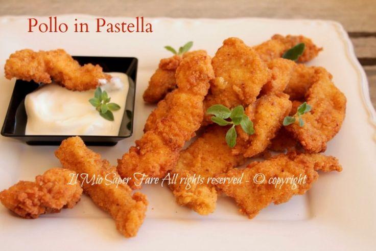 Pollo in pastella croccante,gustoso.Bocconcini di pollo fritto,secondo che piace a grandi e piccini.Scoprite il segreto di tanta croccantezza. Ricette pollo