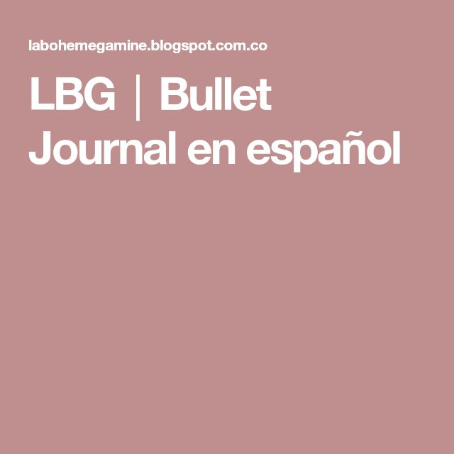 LBG│Bullet Journal en español