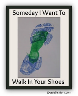 Someday I want to walk in your shoes - Father's Day gift