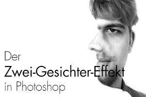Der Zwei-Gesichter-Effekt in Photoshop