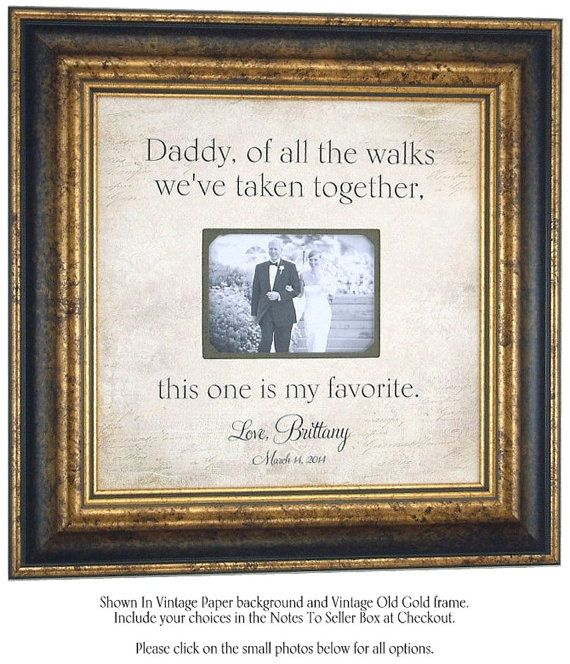 Personalized Wedding Frame Father of the Bride Parents Wedding Gift,  DADDY, Of All The Walks We've taken, Thank You Gift, 16 X 16 on Etsy, $89.00