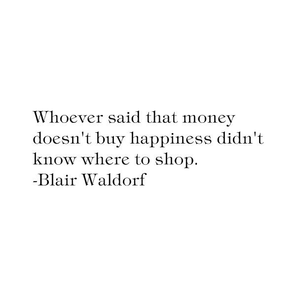 Blair Waldorf Quote ❤ liked on Polyvore