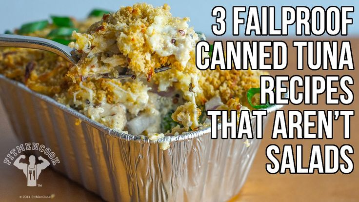 3 Easy & Cheap Canned Tuna Recipes That Aren't All Salads / 3 Maneras Usar Atún Enlatado