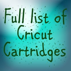 The Non-Crafty Crafter: CRICUT: Full list of cartridges
