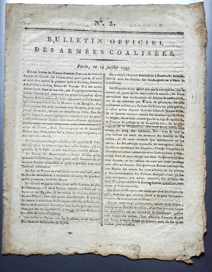 Bulletin officiel des armées coalisées du 14 juillet 1799. Publié du 13 juillet 1799, au 28 août. : Soit 6 numéros. Ces bulletins furent interdits, et des mandats d'arrêts  ordonner contre ses auteurs et imprimeurs. Le bulletin n°2, du 14 juillet 1799, annonce le mariage de Madame Marie-Thérese de France (fille de Louis XVI.), avec le Duc d'Angoulême.
