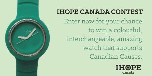 Who wants to win an IHOPE watch?  Join the contest here: http://ihopewatches.com/be-the-first-to-own-an-ihope-watch/ and you can be one of the first Canadians to have an awesome watch that supports Canadian Causes.