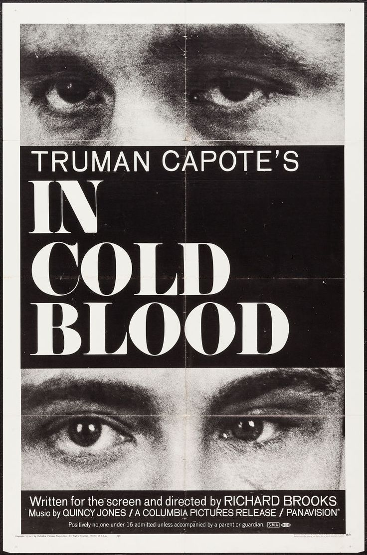 In Cold Blood (Columbia, 1967) The best true crime book I have read thus far.