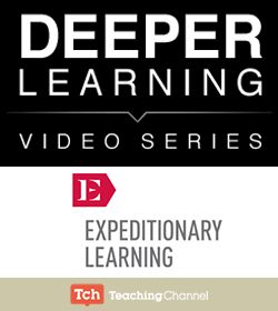 Deeper Learning: Expeditionary Learning