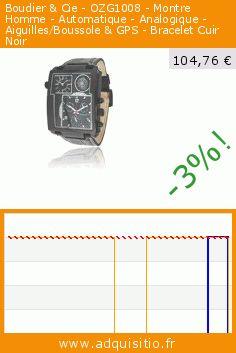 Boudier & Cie - OZG1008 - Montre Homme - Automatique - Analogique - Aiguilles/Boussole & GPS - Bracelet Cuir Noir (Montre). Réduction de 79%! Prix actuel 104,76 €, l'ancien prix était de 499,00 €. https://www.adquisitio.fr/boudier-cie/ozg1008-montre-homme