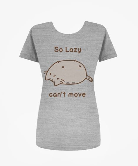 So funny, I can't stop giggling! Also, I would wear this to my yoga class, because my instructor would also find it hilarious. So Lazy Pusheen t-shirt (womens)