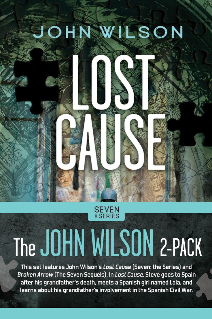 Lost Cause (The Seven Series) by John Wilson