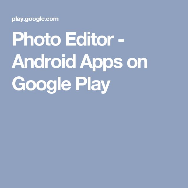 Cool Photo Editor Android Apps on Google Play