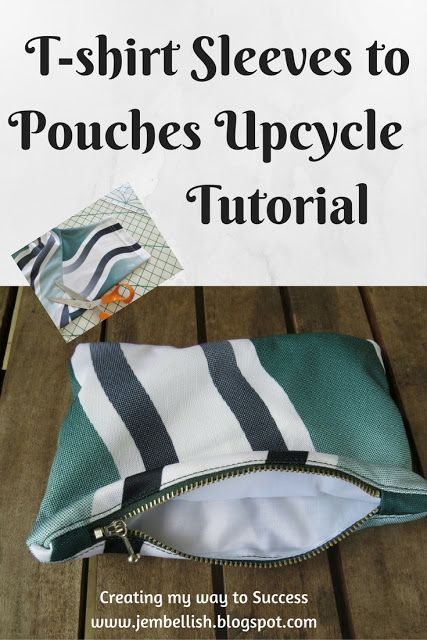 Creating my way to Success: T-shirt sleeves to pouches - an upcycle tutorial