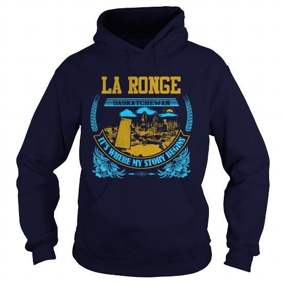 I Love  LA RONGE -Saskatchewan  Shirt; Tee
