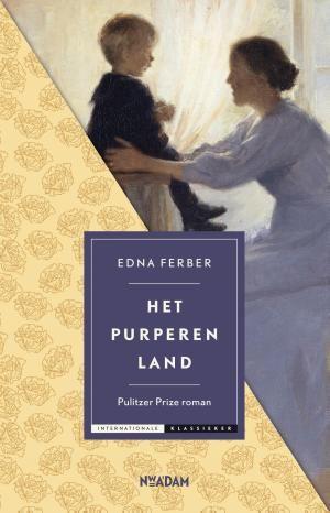 Het purperen land, Edna Ferber