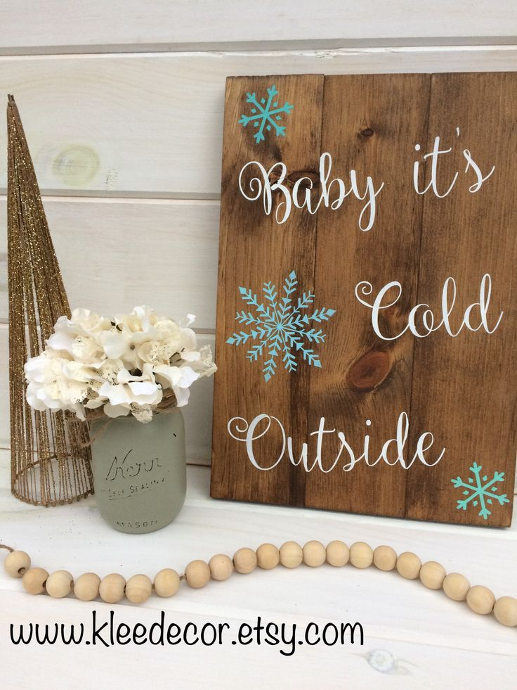 Baby It's Cold Outside Rustic Wooden Sign. www.kleedecor.etsy.com