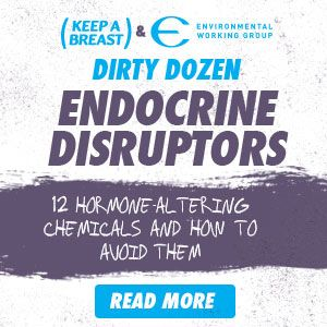 endocrine disruptors - dirty dozen #toxins #chemicals http://juicygreenmom.ca/endocrine-disruptors-what-why-how-ewg-keepabreastca/