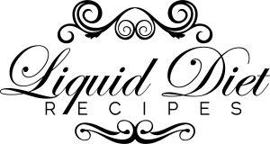 Amazing liquid diet recipes! Jennie- USE THIS!!!!!!!