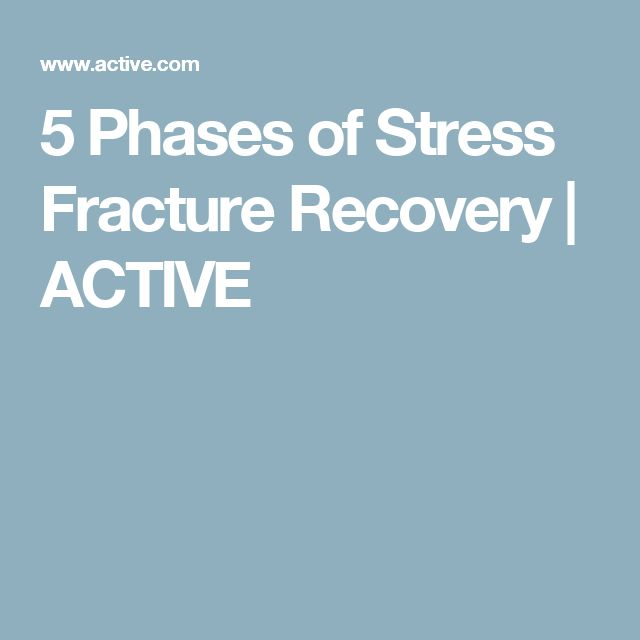 5 Phases of Stress Fracture Recovery | ACTIVE