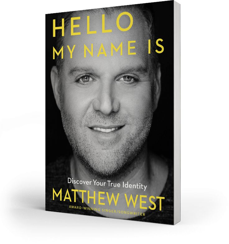 Hello My Nams Is Book by Matthew West