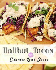 Halibut Tacos with Cilantro Lime Sauce | Alaska Home Pack
