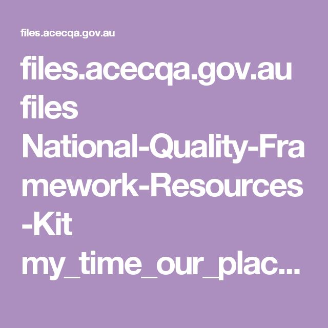 files.acecqa.gov.au files National-Quality-Framework-Resources-Kit my_time_our_place_framework_for_school_age_care_in_australia.pdf