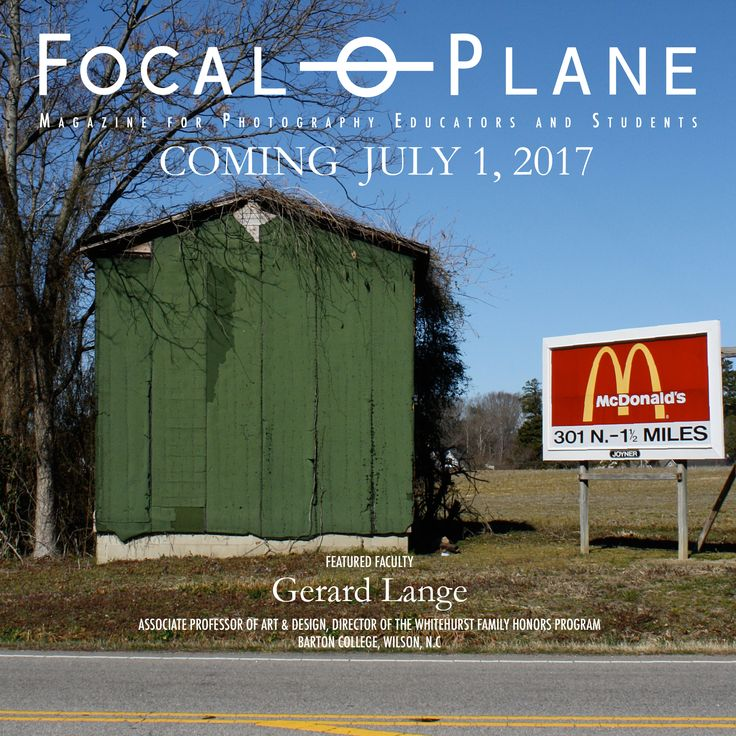 Focal Plane is 4 weeks away from publication! The first issue includes Gerard Lange from Barton College in North Carolina.