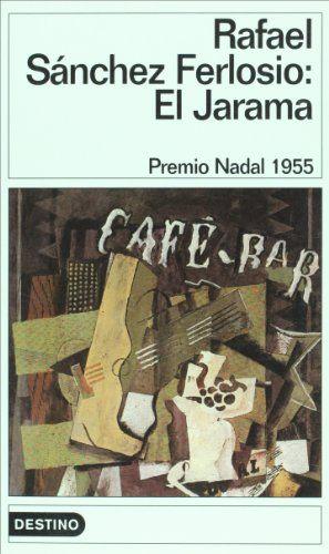 """1955: """"El Jarama""""  de Rafael Sánchez Ferlosio. http://kmelot.biblioteca.udc.es/search~S10*gag?/tjarama/tjarama/1%2C4%2C7%2CB/exact&FF=tjarama&1%2C4%2C"""