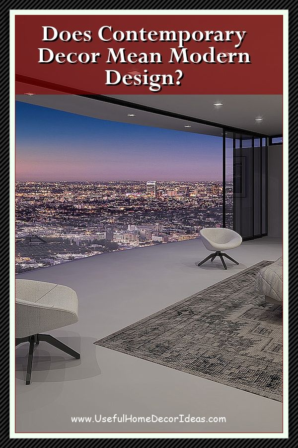 What Does Contemporary Style Look Like Contemporary Decor Contemporary Interior Design Contemporary