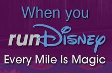 every mile is magic - Proud momma, both of my daughters are running a half marathon at Disney World in November 2013. Guess a family trip is in order to watch them cross the finish lie.  Wouldn't want to miss it.  At least the kids' dads will be there to help entertain/ride rides with them while the moms run.