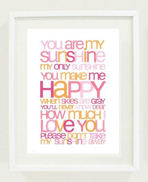 You Are My Sunshine Nursery Rhyme Print <3