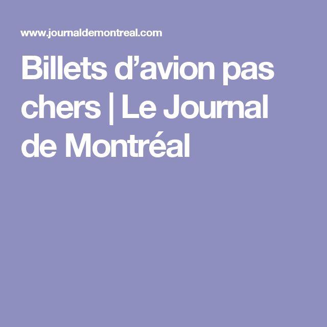 Billets d'avion pas chers   Le Journal de Montréal