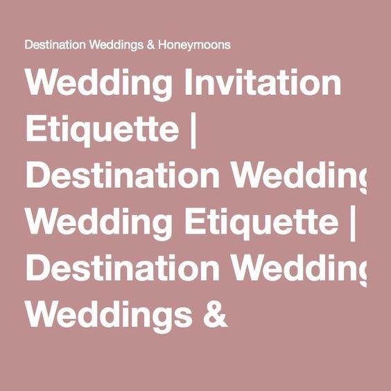 ... Etiquette Destination Wedding Etiquette Destination Weddings